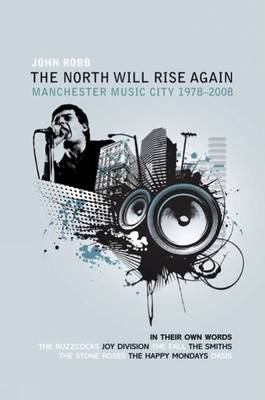 'The North Will Rise Again,' by John Robb