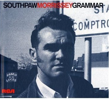 Morrissey, 'Southpaw Grammar'