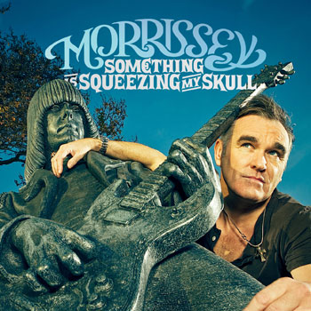Morrissey covers The Smiths on 'Something is Squeezing My Skull' single