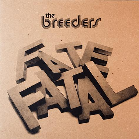 The Breeders, 'Fate to Fatal' EP