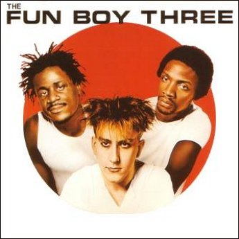 Fun Boy Three's debut album to be reissued with six bonus B-sides, 12-inch remixes