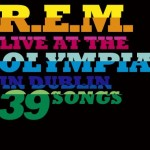 R.E.M., 'Live at the Olympia'