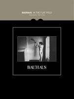 Bauhaus, 'In the Flat Field: Omnibus Edition'