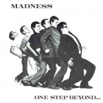 Madness, 'One Step Beyond...'