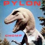 Pylon, 'Chomp'