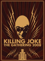 Killing Joke, 'The Gathering 2008'