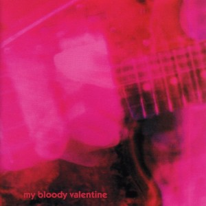 My Bloody Valentine, 'Loveless'
