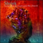 The Church, 'Shriek: Excerpts From the Soundtrack'
