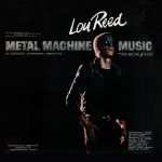 Lou Reed, 'Metal Machine Music'