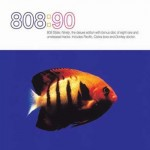808 State, '808:90'