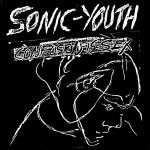 Sonic Youth, 'Confusion is Sex'