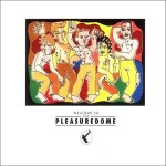 Frankie Goes to Hollywood, 'Welcome to the Pleasuredome'