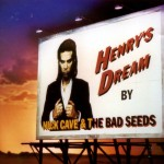 Nick Cave and the Bad Seeds, 'Henry's Dream'