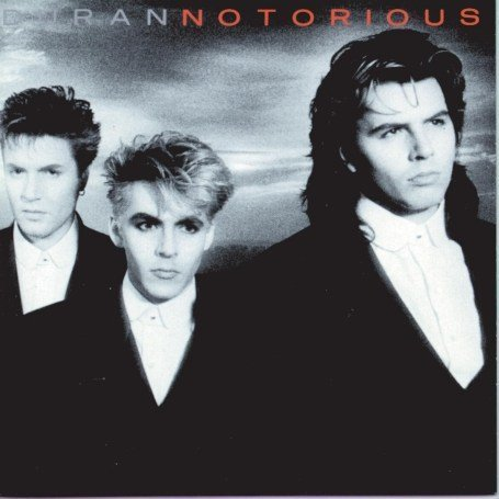 Duran Duran - Notorious
