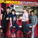 The Plimsouls, 'Live: Beg, Borrow & Steal: October 31, 1981, Whiskey A Go Go'