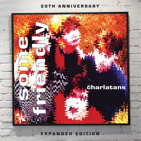 The Charlatans' 'Some Friendly: Expanded Edition' set for release May 17