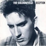 The Colourfield, 'Deception'