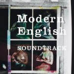 Modern English, 'Soundtrack'