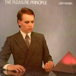 Gary Numan, 'The Pleasure Principle'