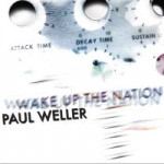 Paul Weller, 'Wake Up the Nation'