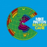 Mike Patton, 'Mondo Cane'