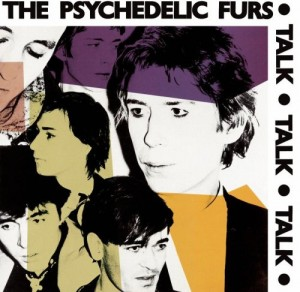 The Psychedelic Furs to play 1981's 'Talk Talk Talk' on spring tour of 'western U.S.'