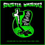 My Life With the Thrill Kill Kult, 'Sinister Whisperz'