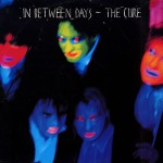 The Cure, 'Inbetween Days'
