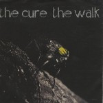 The Cure, 'The Walk'