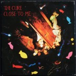 The Cure, 'Close to Me'