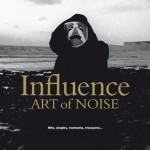 Art of Noise, 'Influence'