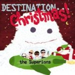 The Superions, 'Destination... Christmas!'