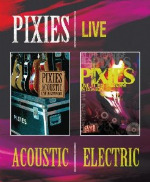 Pixies, 'Acoustic & Electric Live'