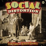 Social Distortion, 'Hard Times and Nursery Rhymes'