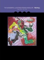 The Fall, 'The Wonderful and Frightening World of the Fall: Omnibus Edition'