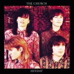 The Church, 'Heyday'