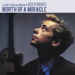 Nick Heyward, 'North of a Miracle'