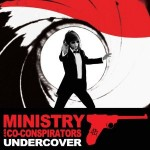 Ministry, 'Undercover'