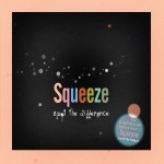 Squeeze, 'Spot the Difference'
