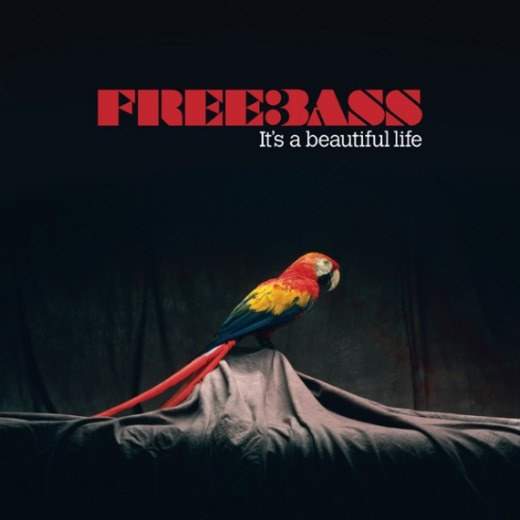 Contest: Win Freebass&#8217; &#8216;It&#8217;s a Beautiful Life&#8217;