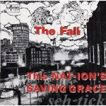 The Fall, 'This Nation's Saving Grace'