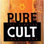 The Cult, 'Pure Cult: The Singles 1984-1995'