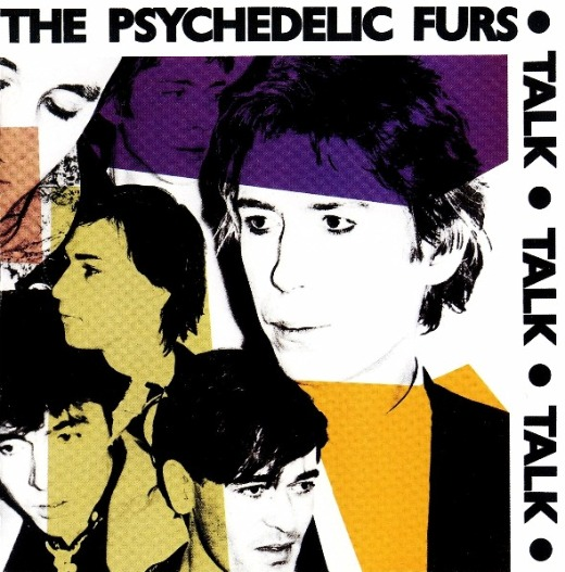 The Psychedelic Furs, 'Talk Talk Talk'