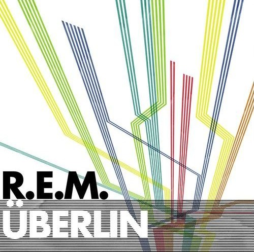 Stream: R.E.M., 'Überlin'; plus, band says it won't tour behind 'Collapse Into Now'