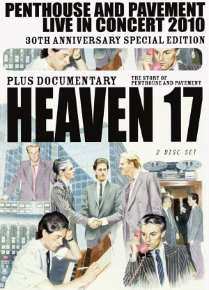 Heaven 17, 'Penthouse and Pavement: Live in Concert 2010'