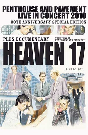 Contest: Win signed Heaven 17 'Penthouse and Pavement: Live in Concert 2010' DVD