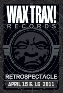 Wax Trax! 'Retrospectacle': Front 242, Thrill Kill Kult, members of KMFDM, RevCo