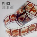 Kate Bush, 'Director's Cut'