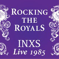 INXS releases 'Rocking the Royals: Live 1985' digital album; watch the full concert
