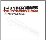 The Undertones, 'True Confessions: Singles = A's + B's'
